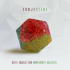 Act One - Music for Inanimate Objects - Goldie, James Davidson, Subjective