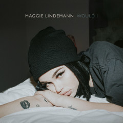 Would I - Maggie Lindemann