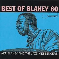 Blakey 60 - Best of Art Blakey (International Only) - Art Blakey