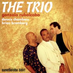 The Trio - Gonzalo Rubalcaba, Dennis Chambers, Brian Bromberg