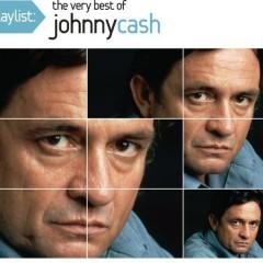 Playlist: The Very Best Of Johnny Cash - Johnny Cash