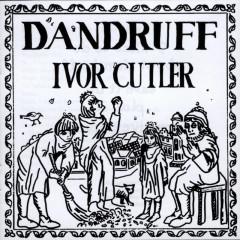 Dandruff - Ivor Cutler
