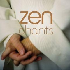 Zen Chants - Various Artists