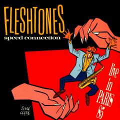 Speed Connection - Live In Paris 85 - The Fleshtones
