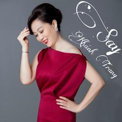 SAY... - Khánh Trang