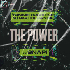 The Power (feat. Snap!) - Tommie Sunshine, Haus of Panda, Snap!