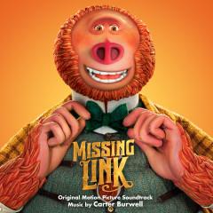 Missing Link (Original Motion Picture Soundtrack) - Carter Burwell
