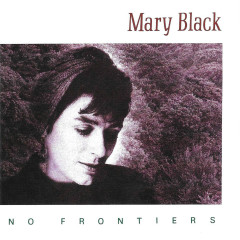No Frontiers - Mary Black