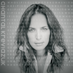 What If It All Means Something - Chantal Kreviazuk