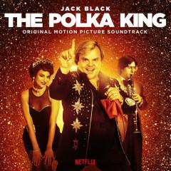 The Polka King (Original Motion Picture Soundtrack) - Jack Black