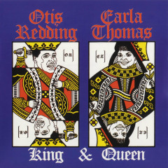 King & Queen - Otis Redding, Carla Thomas