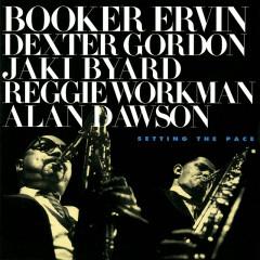 Setting The Pace - Booker Ervin, Dexter Gordon, Jaki Byard, Reggie Workman, Alan Dawson