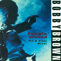 Humpin' Around - Bobby Brown