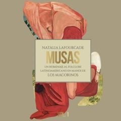 Musas (Un Homenaje al Folclore Latinoamericano en Manos de Los Macorinos, Vol. 1) - Natalia Lafourcade