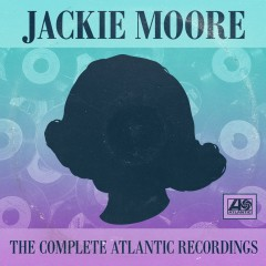 The Complete Atlantic Recordings - Jackie Moore