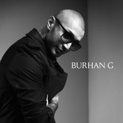 Burhan G - Burhan G