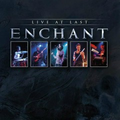 Live At Last (live in 2004) - Enchant