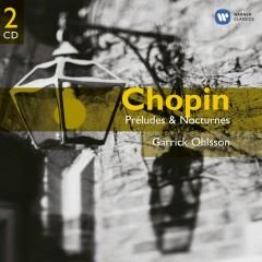 Chopin: Preludes & Nocturnes - Garrick Ohlsson