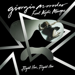 Right Here, Right Now (More Remixes) - Giorgio Moroder, Kylie Minogue