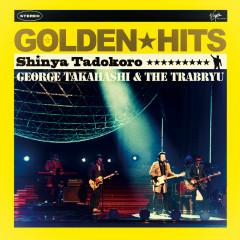 Shinya Tadokoro Golden Hits - George Takahashi & The Trabryu