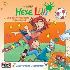 Hexe Lilli und das verzauberte Fußballspiel - Hexe Lilli