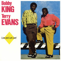 Live And Let Live! - Terry Evans, Bobby King