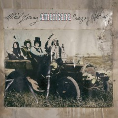 Americana - Neil Young, Crazy Horse