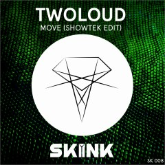 Move (Showtek Edit) - Twoloud