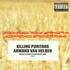Killing Puritans - Armand Van Helden