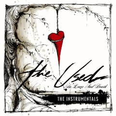 In Love and Death (Instrumental Version) - The Used