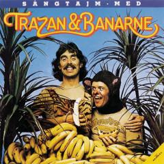 Sångtajm med Trazan & Banarne (Specialversion)