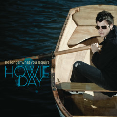 No Longer What You Require EP - Howie Day