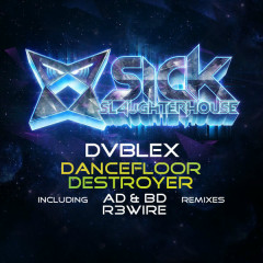 Dancefloor Destroyer (Remixes) - DVBLEX
