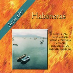 Habaneras. Serie Oro - Various Artists