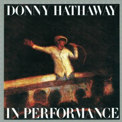 In Performance - Donny Hathaway