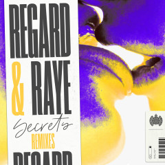 Secrets (Remixes) - Regard, Raye