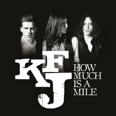 How Much is a Mile - Kaiser Franz Josef