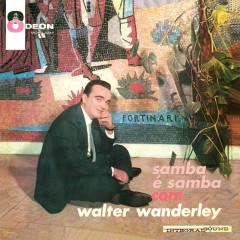 O Samba É Samba Com Walter Wanderley - Walter Wanderley