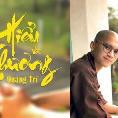 Hiểu Và Thương (Single) - Quang Trí