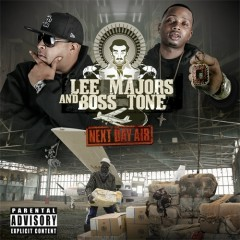 The Regime Presents Next Day Air - Lee Majors, Boss Tone