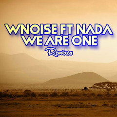 We Are One Remixes, Vol. 1 - Nada, WNOISE
