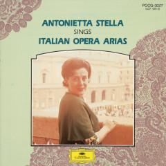 15 Great Singers - Antonietta Stella - Antonietta Stella, Orchestra del Teatro alla Scala di Milano, Orchestra del Maggio Musicale Fiorentino, Bruno Bartoletti, Gianandrea Gavazzeni