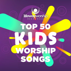 Top 50 Kids Worship Songs