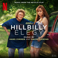 Hillbilly Elegy (Music from the Netflix Film) - Hans Zimmer, David Fleming