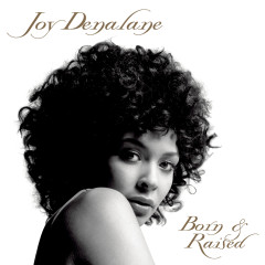 Born & Raised - Joy Denalane
