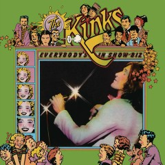Everybody's in Show-Biz (Legacy Edition) - The Kinks
