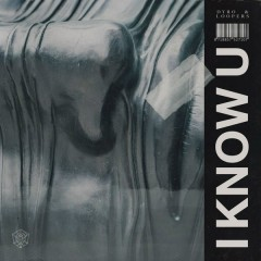 I Know U (Single) - Dyro, LOOPERS