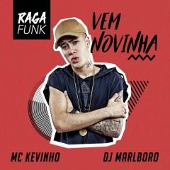 Vem Novinha - Mc Kevinho,DJ Marlboro