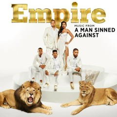 Empire: Music From 'A Man Sinned Against' - Empire Cast