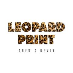 Leopard Print (Drew G Remix) - Alaska Thunderfuck
